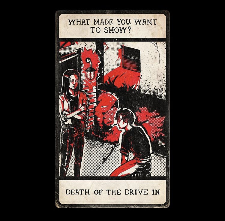 What Made You Want To Show? - Death of the Drive In