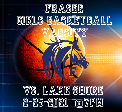 Basketball Varsity Girls vs. Lake Shore 7PM 2-25-21